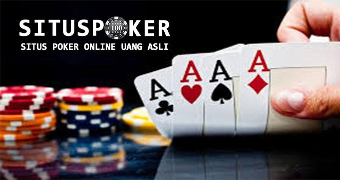 Alasan Harus Mencoba Judi Poker Online di Indonesia